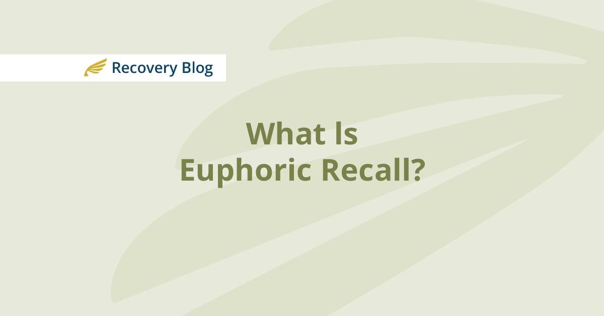 Euphoric Recall
